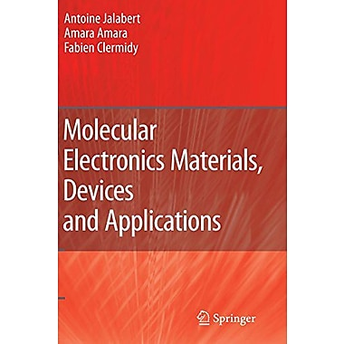 Molecular Electronics Materials, Devices and Applications, New Book (9789048179268)