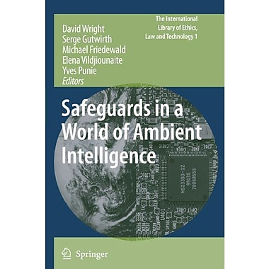 Safeguards in a World of Ambient Intelligence (The International Library of Ethics, Law and Technology),UsedBook(9789048176939)