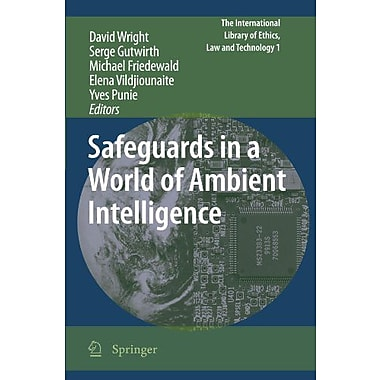 Safeguards in a World of Ambient Intelligence (The International Library of Ethics, Law and Technology), New Book(9789048187867)