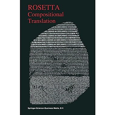 Compositional Translation (The Springer International Series in Engineering and Computer Science), New Book (9789048157976)