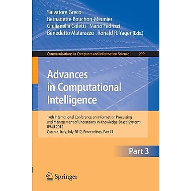 Advances in Computational Intelligence, Part III: 14th International Conference on Information Proces (9783642317170)