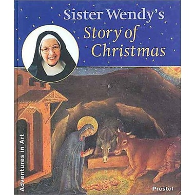 Sister Wendy's Story of Christmas (Adventures in Art) (9783791318875)