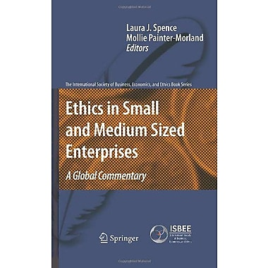 Ethics in Small and Medium Sized Enterprises: A Global Commentary(The International Society of Busine (9789048193301)