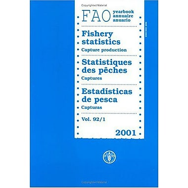 Year of Fishery Statistics 2001: Capture Production (FAO Year: Fishery Statistics) (Multilingual Edition) (9789250049533)