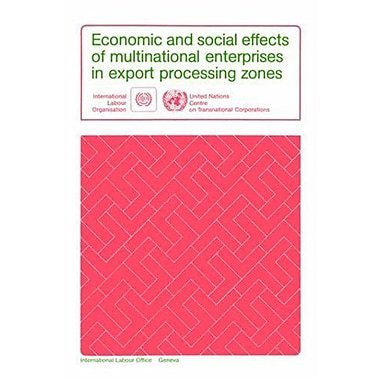 Economic and social effects of multinational enterprises in export processing zones (9780415139564)