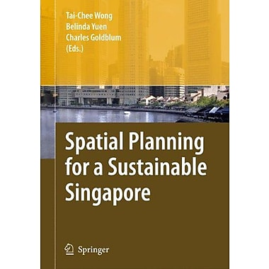Spatial Planning for a Sustainable Singapore, New Book (9789048176656)