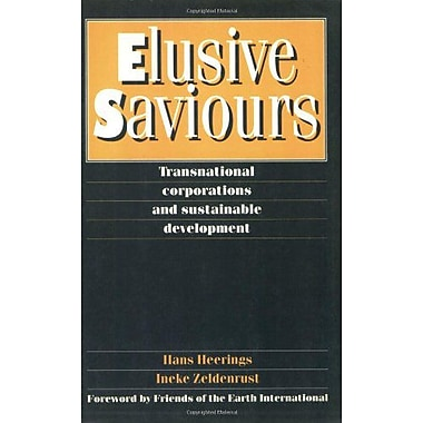 Elusive Saviours: Transnational Corporations and Sustainable Development (9789062249787)