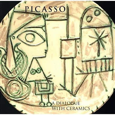Picasso: A Dialogue with Ceramics: Ceramics from the Marina Picasso Collection, New Book (9788489413368)