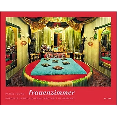 Patric Fouad: Frauenzimmer - Brothels in Germany (German Edition), New Book (9783936636239)