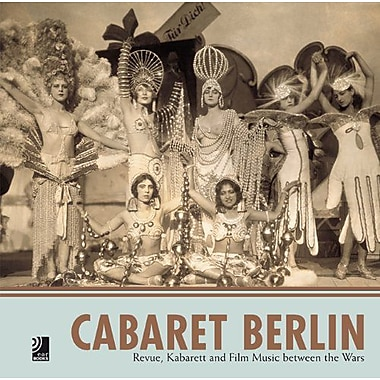 Cabaret Berlin: Revue, Kabarett and Film Music between the Wars, Used Book (9783937406169)