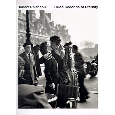 Robert Doisneau: Three Seconds of Eternity, Used Book (9783823821243)