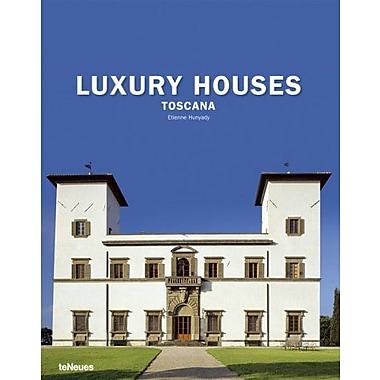 Luxury Houses Toscana (9783832791339)