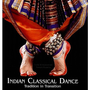 Indian Classical Dance: Tradition in Transition (9788174362162)