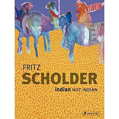 Fritz Scholder: Indian/Not Indian, Used Book (9783791351117)