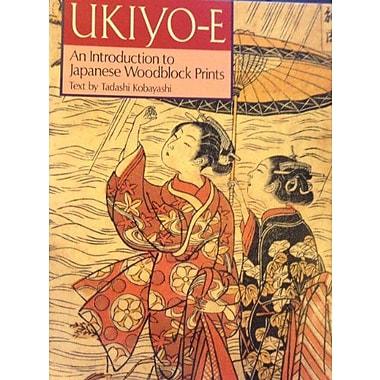 Ukiyo-E: An Introduction to Japanese Woodblock Prints (9784770016577)