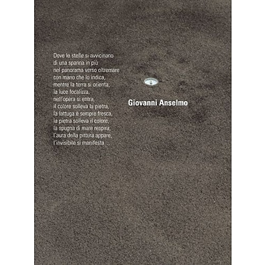 Giovanni Anselmo: Where The Stars Are Coming, New Book (9788877572103)