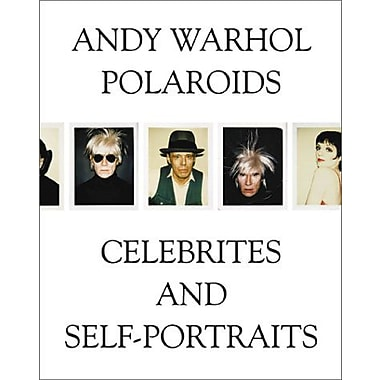Andy Warhol: Polaroids, Celebrities and Self-Portraits (9788391307526)