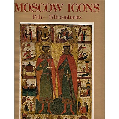 Moscow icons: 14th-17th centuries, Used Book (9785730001350)