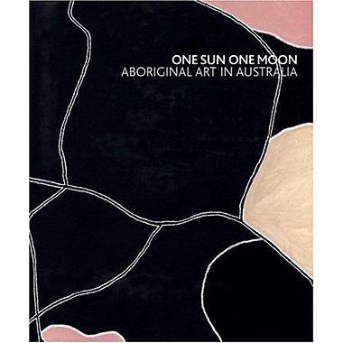 One Sun One Moon: Aboriginal Art in Australia, New Book (9783791337715)