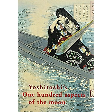 Yoshitoshi's One Hundred Aspects of the Moon, New Book (9789074822428)