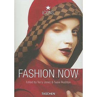 Fashion Now (Icons) (9783822842782)