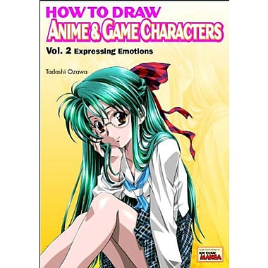 How to Draw Anime & Game Characters, Vol. 2: Expressing Emotions, New Book (9784766111743)