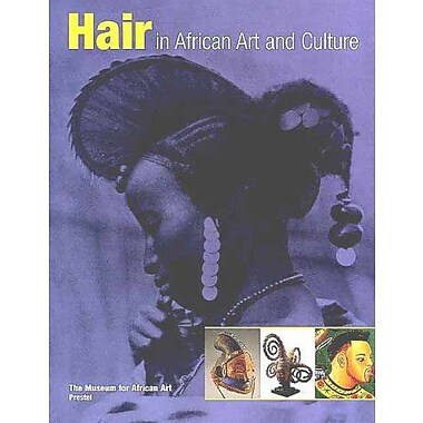 Hair in African Art and Culture (African, Asian & Oceanic Art), Used Book (9783791322919)