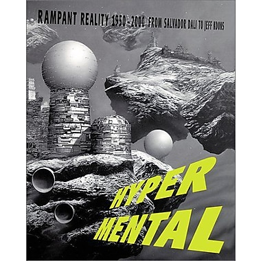 Hypermental: Rampant Reality 1950-2000: From Salvador Dali to Jeff Koons, Used Book (9783906574110)