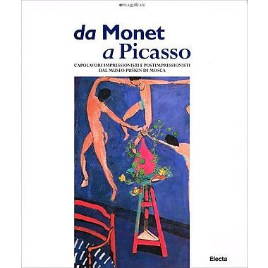Da Monet a Picasso. Capolavori Impressionisti E Postimpressionisti Dal Museo Puskin Di Mosca(Italian , Used Book (9788843555505)