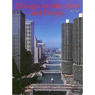 Chicago Architecture and Design, 1923-1993: Reconfiguration of an American Metropolis, New Book (9783791323459)