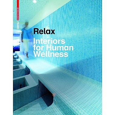 Relax Interiors for Human Wellness, New Book (9783764383923)