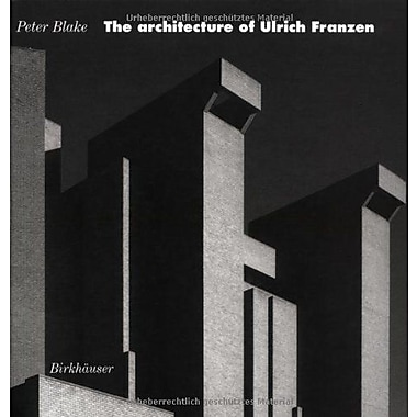 The Architecture of Ulrich Franzen: Selected Works (9780817659059)