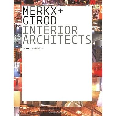 Merkx + Girod: Frame Monographs of Contemporary Interior Architects, New Book (9783764367442)