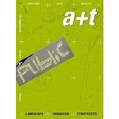 A+t 35-36: Strategy Public - Landscape Urbanism Strategies (English and Spanish Edition) (9788461421480)