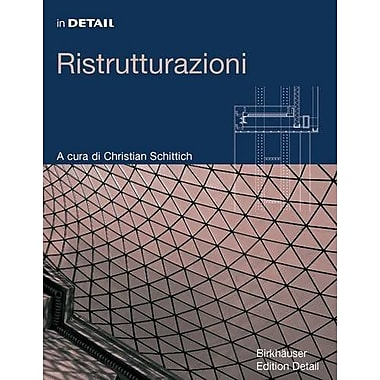 In Detail: Ristrutturazioni (In Detail (italiano)) (Italian Edition), Used Book (9783764376383)