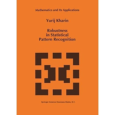 Robustness In Statistical Pattern Recognition Mathematics And Its Applications, Used Book (9789048147601)