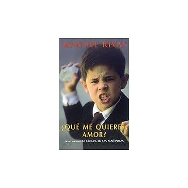 Iquestque Me Quieres Amor? Punto De Lectura Spanish Edition, Used Book (9788495501103)