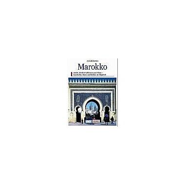 Marokko Berberburgen U Konigsstadte D Islams Dumont Kunst-Reisefuhrer German Edition, Used Book (9783770105175)