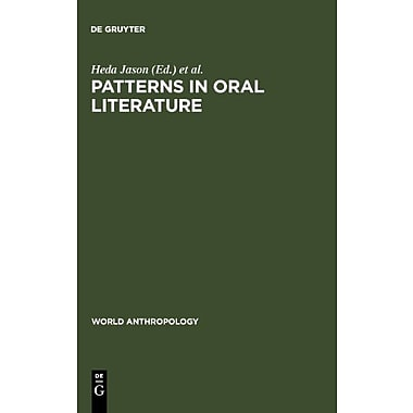 Patterns In Oral Literature World Anthropology, New Book (9789027979698)