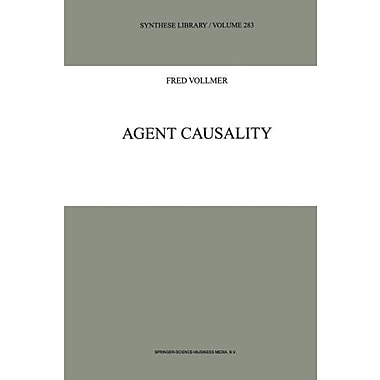 Agent Causality Synthese Library, New Book (9789048152728)
