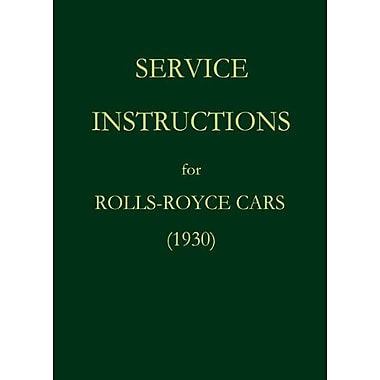 Service Instructions For Rolls-Royce Cars 1930, New Book (9783941842458)