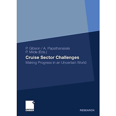 Cruise Sector Challenges Making Progress In An Uncertain World, New Book (9783834931672)