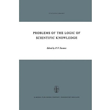 Problems Of The Logic Of Scientific Knowledge Synthese Library, Used Book (9789027700872)