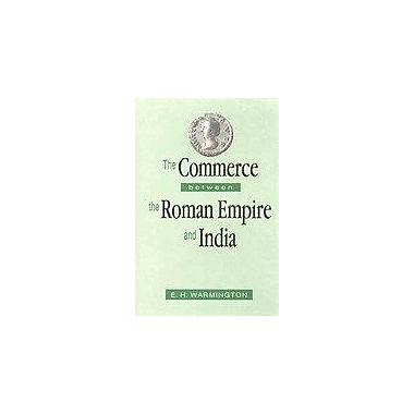 The Commerce Between The Roman Empire And India, New Book (9788121506700)