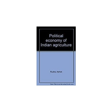 Political Economy Of Indian Agriculture, Used Book (9788170740995)