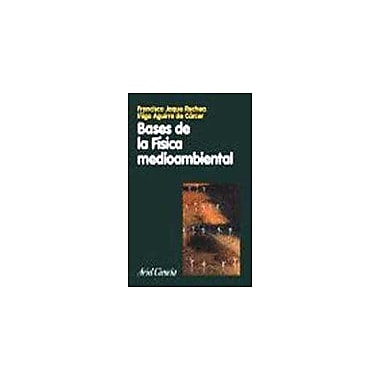 Bases De La Fisica Medioambiental Spanish Edition, New Book (9788434480452)