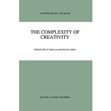 The Complexity Of Creativity Synthese Library (9789048147786)