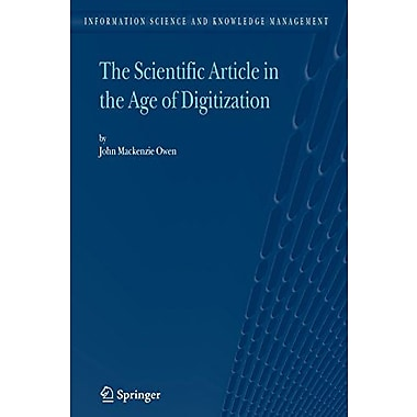 The Scientific Article In The Age Of Digitization Information Science And Knowledge Management, Used Book (9789048173464)