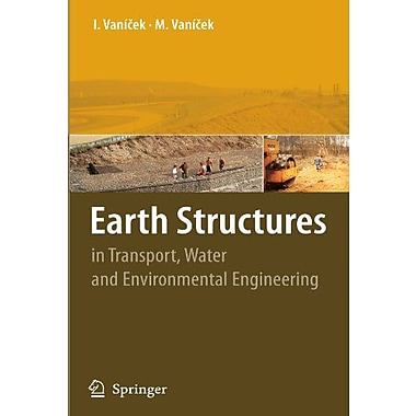 Earth Structures In Transport Water And Environmental Engineering, Used Book (9789048170036)