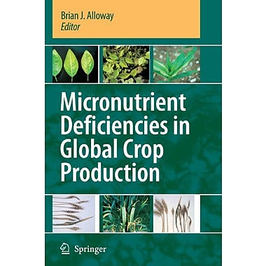 Micronutrient Deficiencies In Global Crop Production, Used Book (9789048177417)